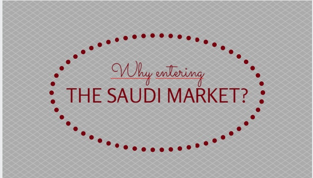 Why entering the Saudi Market should be high on your priority list